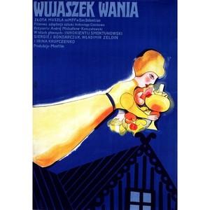 Wujaszek Wania,  plakat...