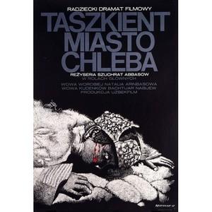 Taszkient - miasto chleba,...