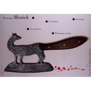 Philosopher Fox, Mrozek,...