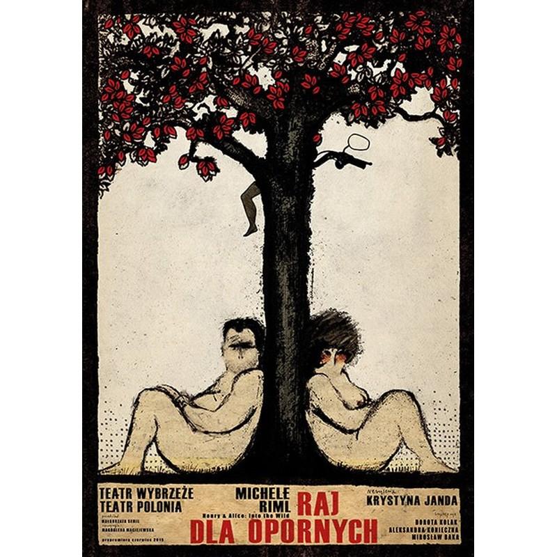 Raj Dla Opornych Plakat Teatralny Ryszard Kaja