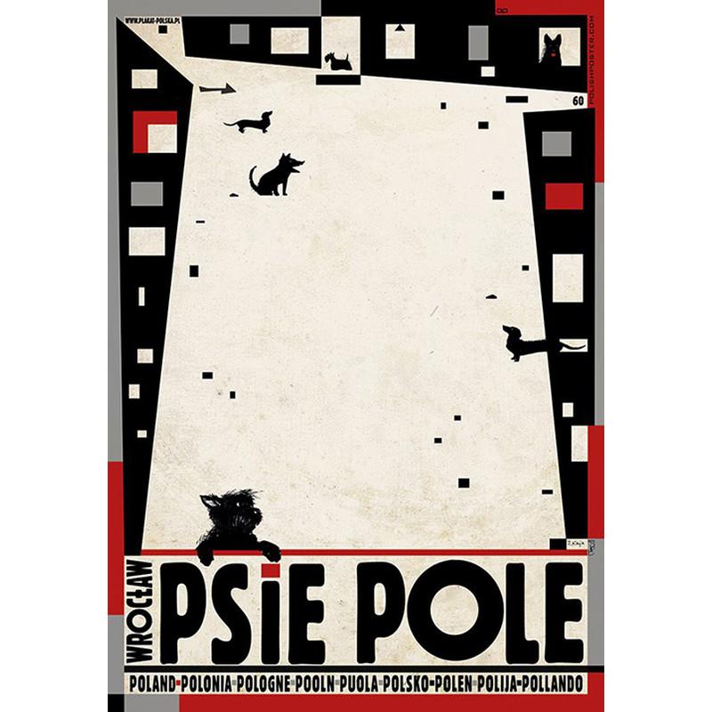 Psie Pole Wrocław Plakat Z Serii Polska Ryszard Kaja