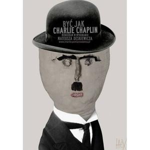 Być jak Charlie Chaplin,...