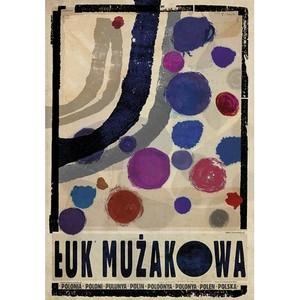 Łuk Mużakowa, plakat z...