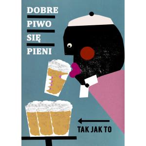 Dobre piwo się pieni, tak...