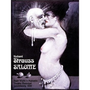 Salome, Richard Strauss,...