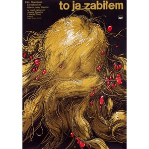 I Killed / To ja zabilem